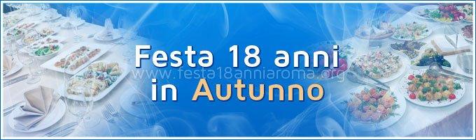 Feste 18 anni Roma Autunno