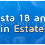 Feste 18 Anni Roma Estate