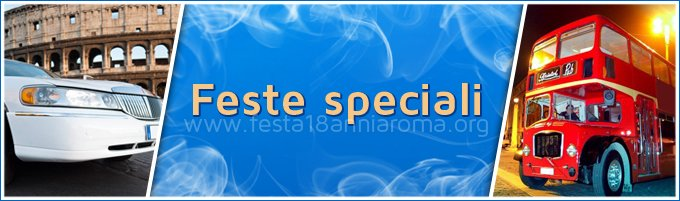 feste 18 anni speciali roma